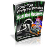 Protect Your Wordpress Websites and Beat the Hackers 150